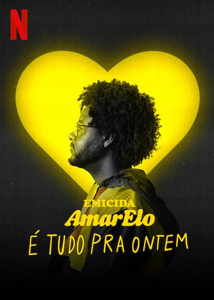 El documental AmarElo - e Tudo Pra Ontem entra en el proceso creativo y la grabación del proyecto de estudio AmarElo
