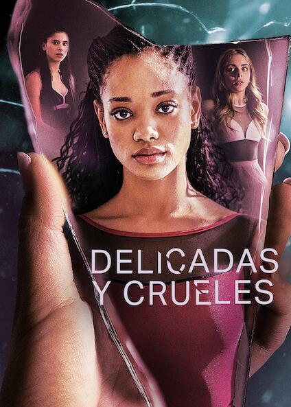 Delicadas y crueles, serie de Netflix, ambientada en el mundo de una academia de ballet de élite.