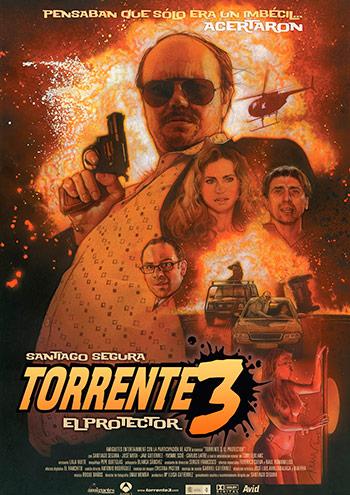 Cartel de Torrente 3: el protector.
