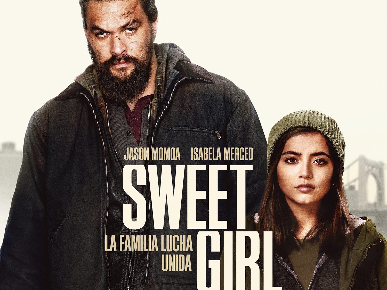 Cartel Sweet Girl. NETFLIX
